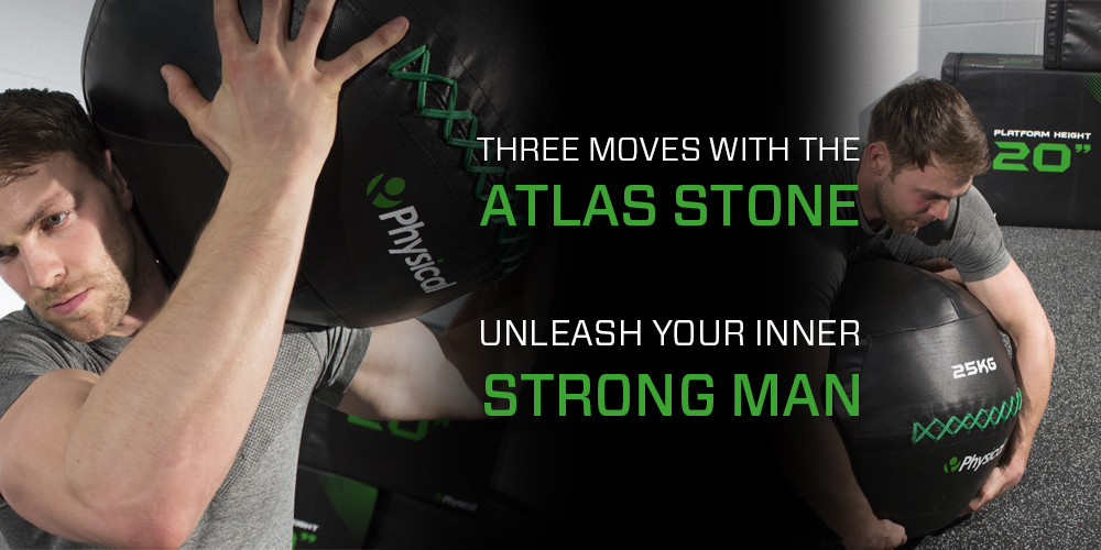 Unleash your inner Strong Man  - Three moves with the Atlas Stone
