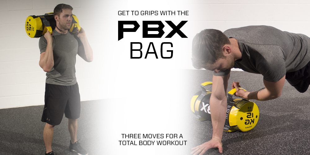 Get your workout in the bag - 3 moves with the PBX bag