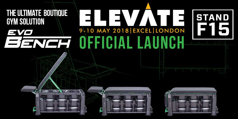 EVO Bench Officially Launched At Elevate 2018